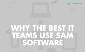 Thumbnail for Why Best IT Teams use SAM Software